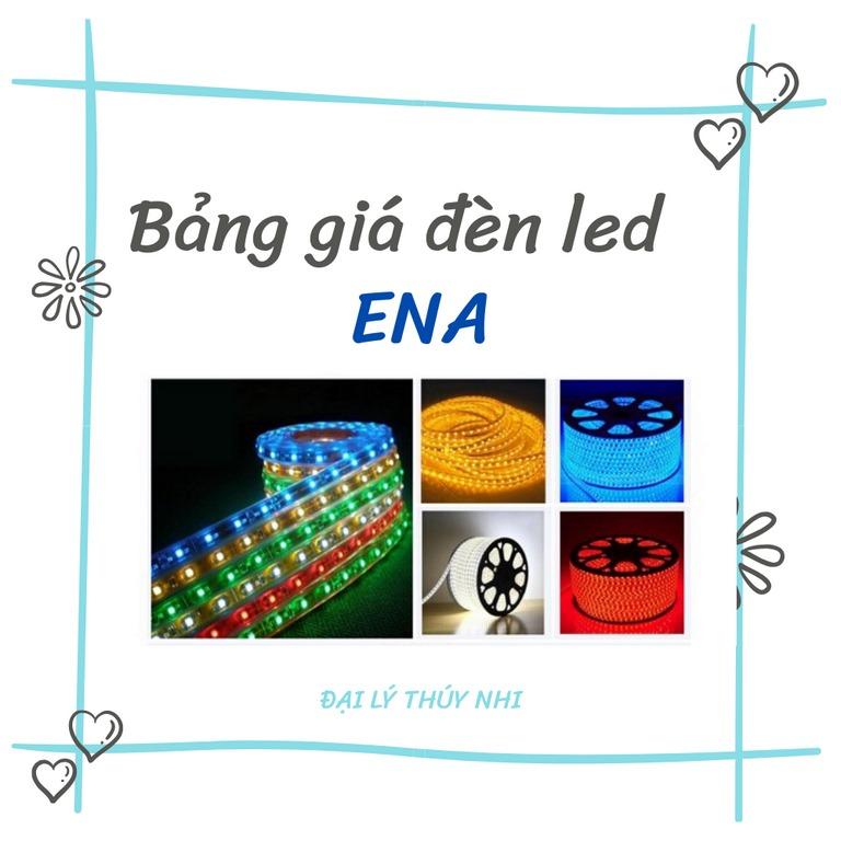 Bảng giá đèn chiếu sáng ENA